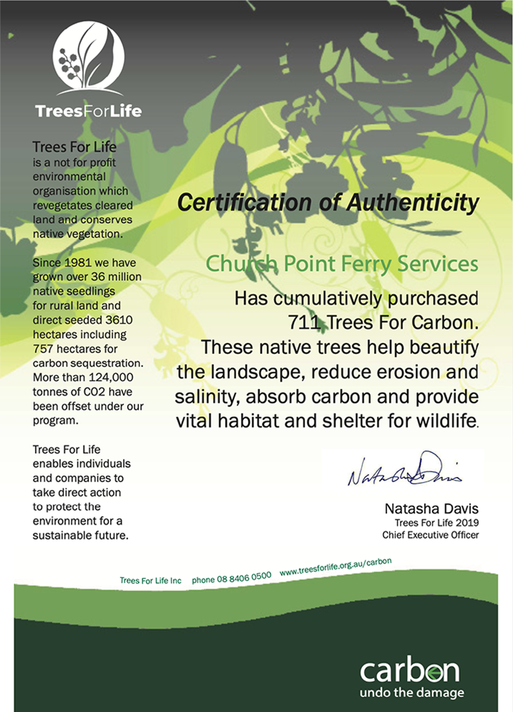 Certificate: Church Point Ferry Service has planted 711 trees with Trees For Life.